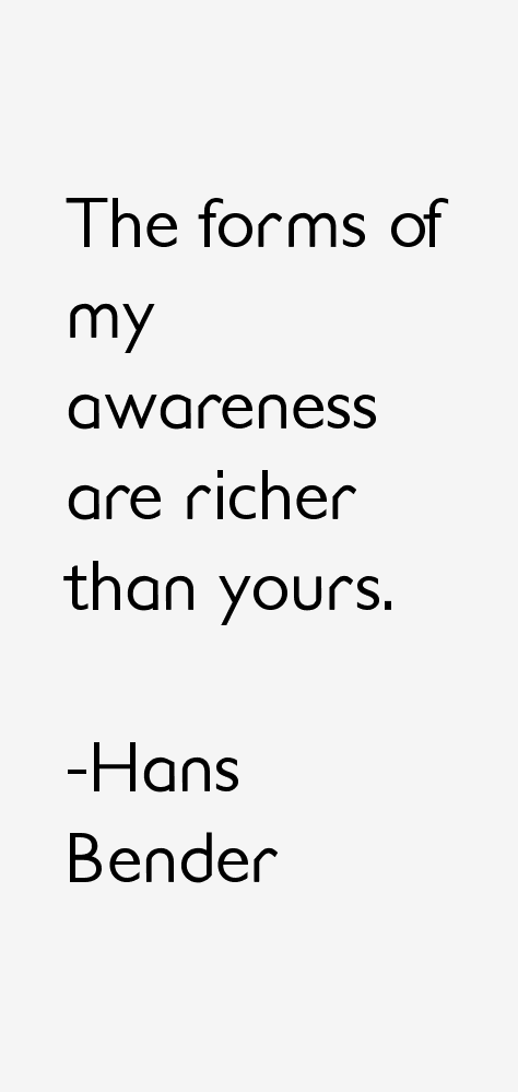 Hans Bender Quotes