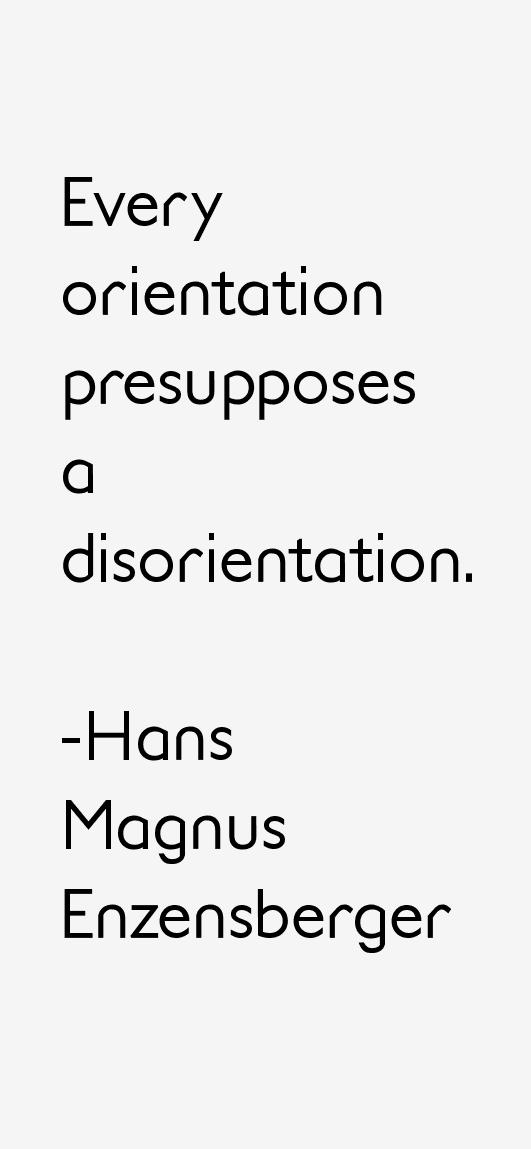 Hans Magnus Enzensberger Quotes