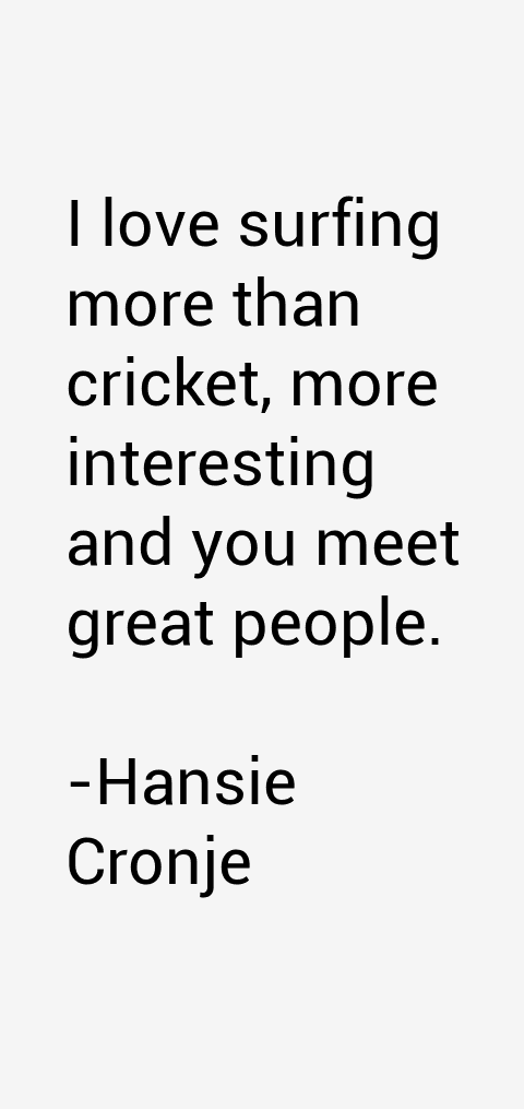 Hansie Cronje Quotes