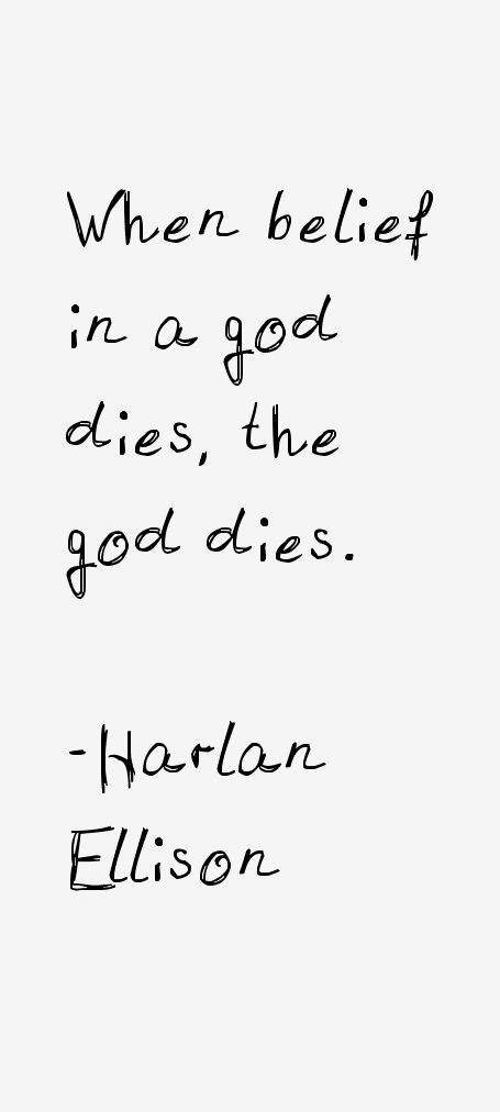 Harlan Ellison Quotes