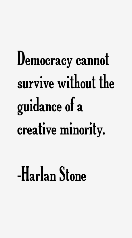 Harlan Stone Quotes