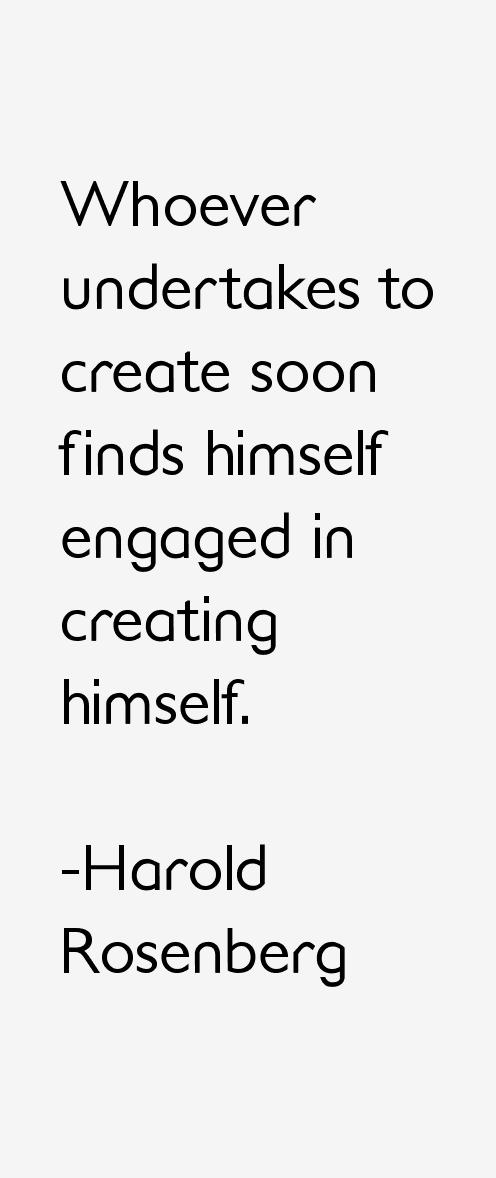 Harold Rosenberg Quotes