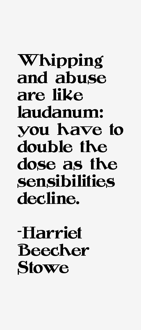 Harriet Beecher Stowe Quotes