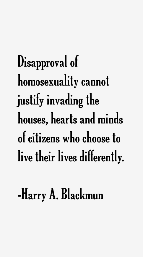Harry A. Blackmun Quotes