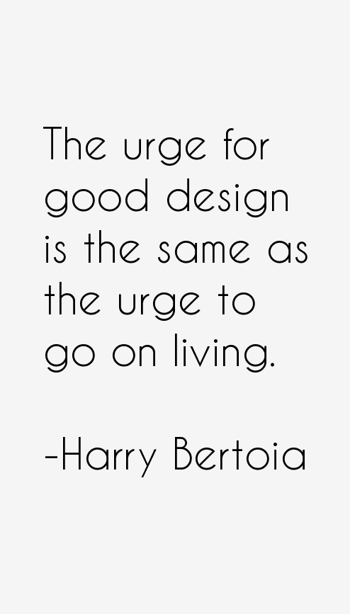 Harry Bertoia Quotes