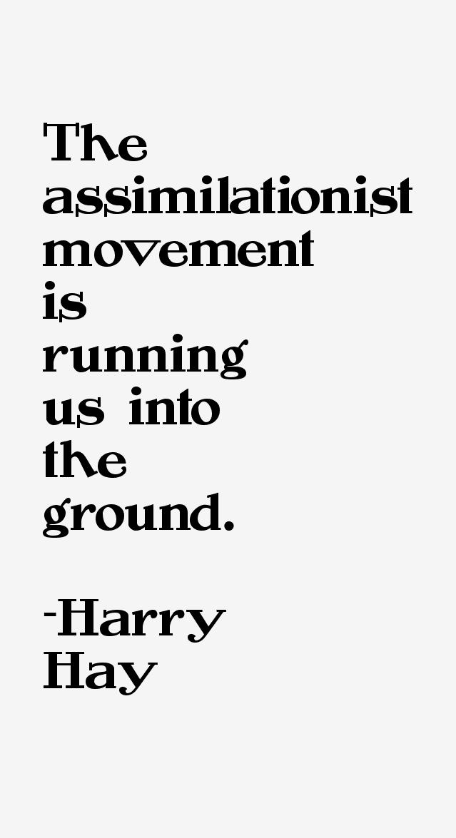 Harry Hay Quotes