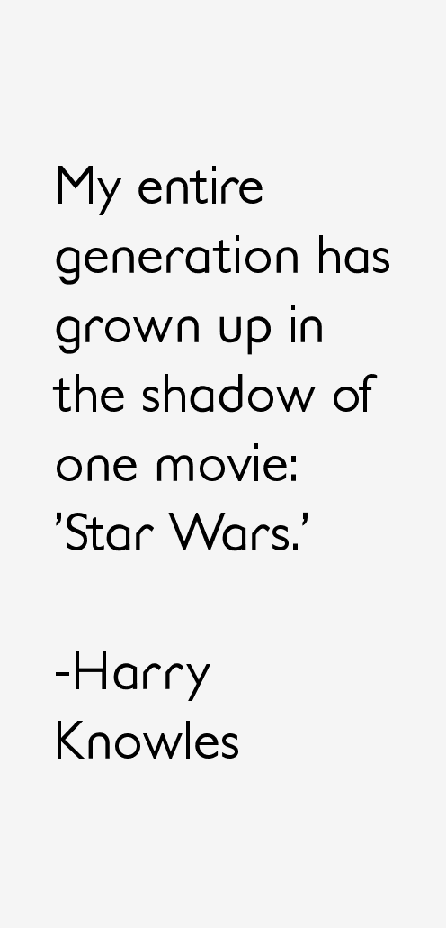 Harry Knowles Quotes