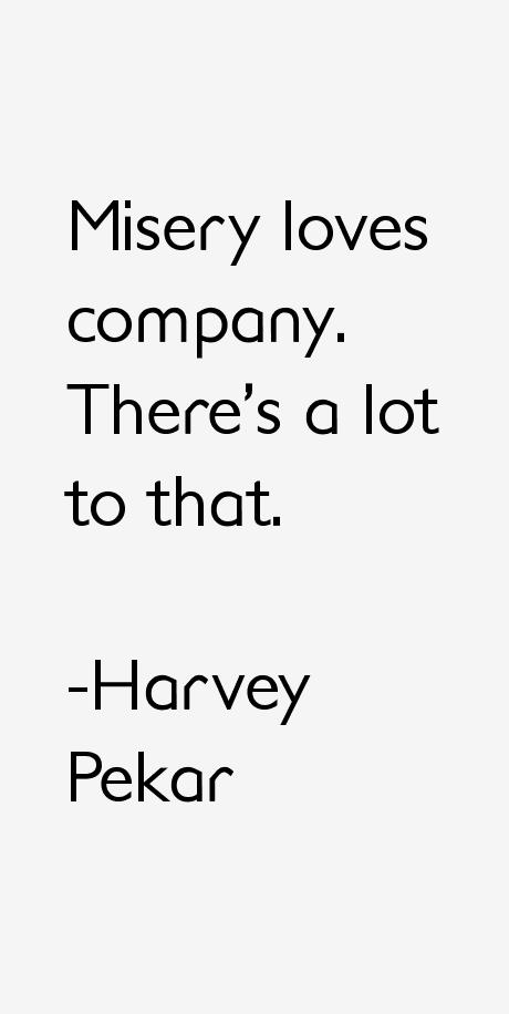 Harvey Pekar Quotes