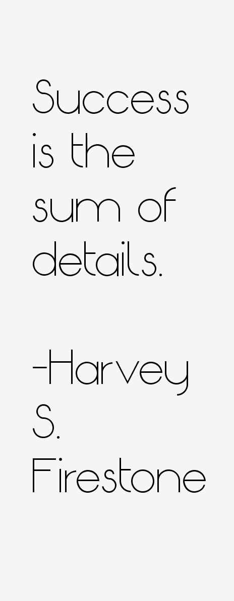 Harvey S. Firestone Quotes