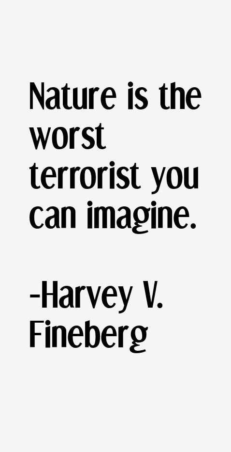 Harvey V. Fineberg Quotes