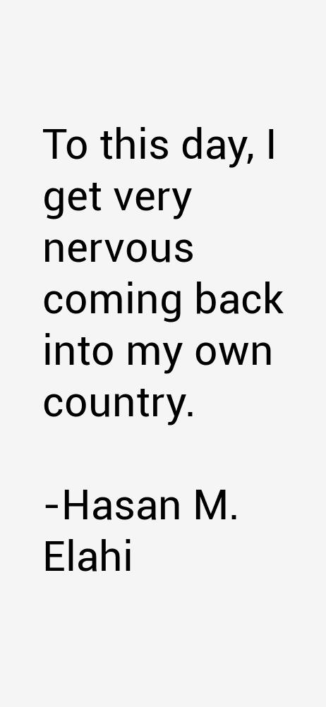 Hasan M. Elahi Quotes