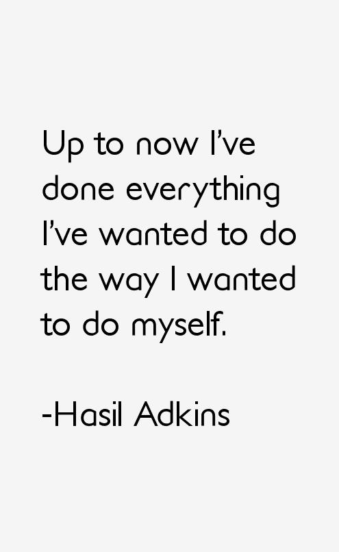 Hasil Adkins Quotes