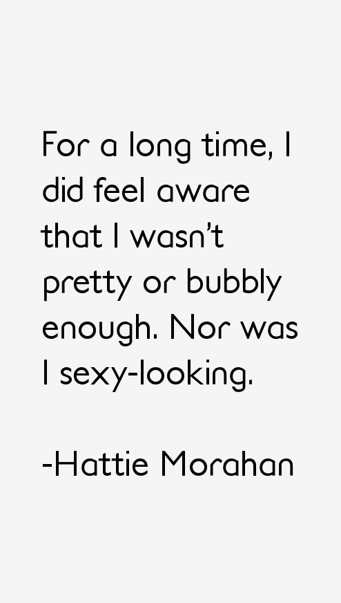 Hattie Morahan Quotes