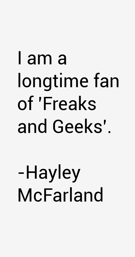Hayley McFarland Quotes