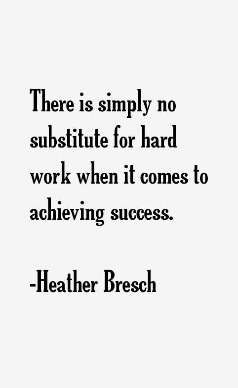 Heather Bresch Quotes