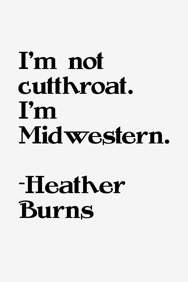 Heather Burns Quotes