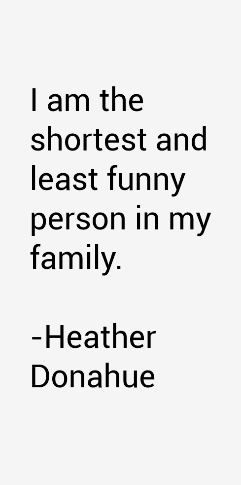 Heather Donahue Quotes