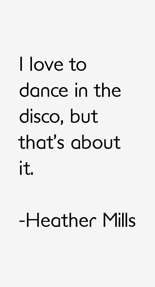 Heather Mills Quotes