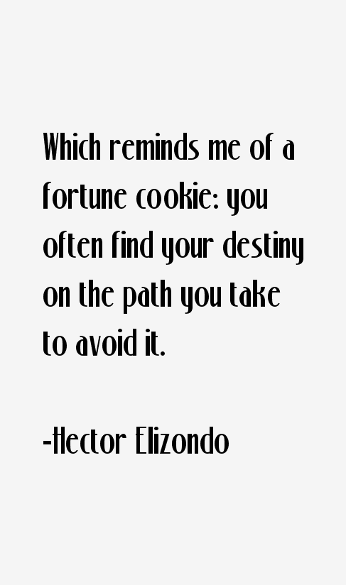 Hector Elizondo Quotes