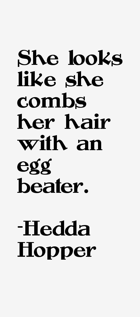 Hedda Hopper Quotes