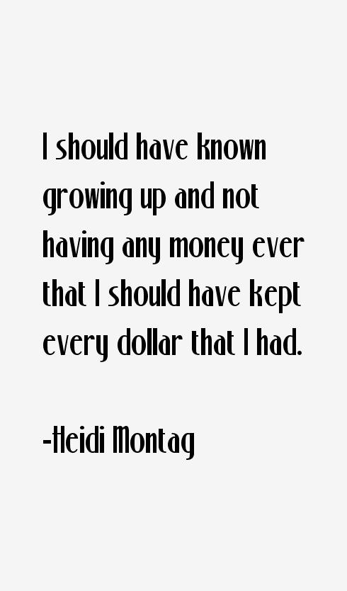 Heidi Montag Quotes