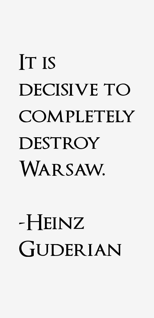 Heinz Guderian Quotes