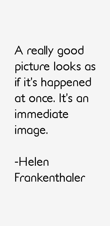 Helen Frankenthaler Quotes