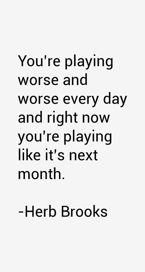 Herb Brooks Quotes
