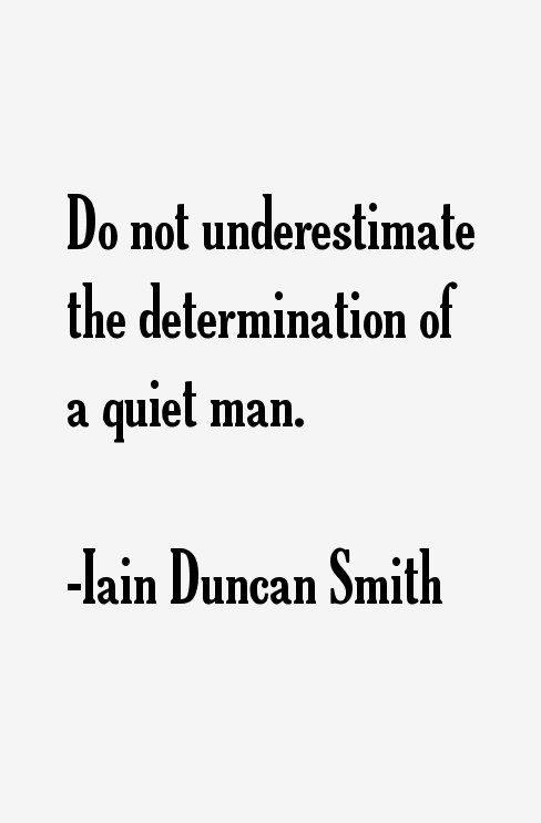 Iain Duncan Smith Quotes