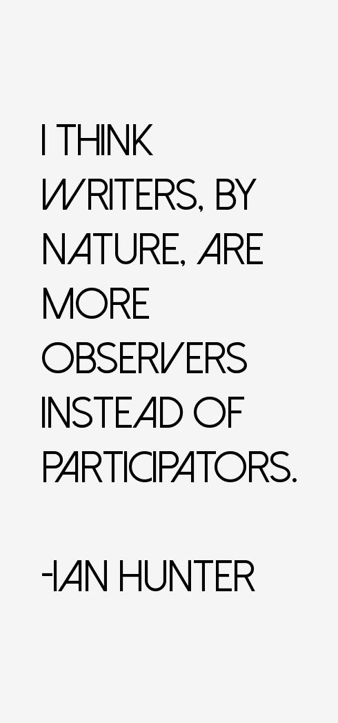 Ian Hunter Quotes