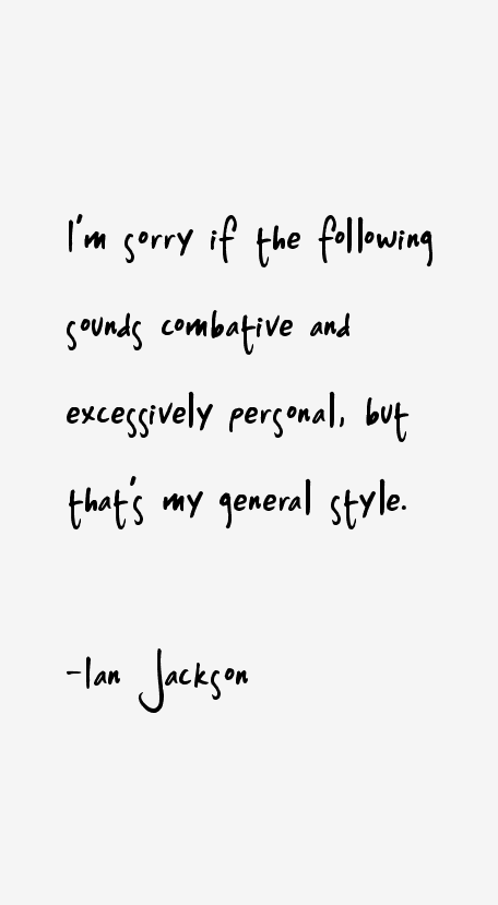 Ian Jackson Quotes