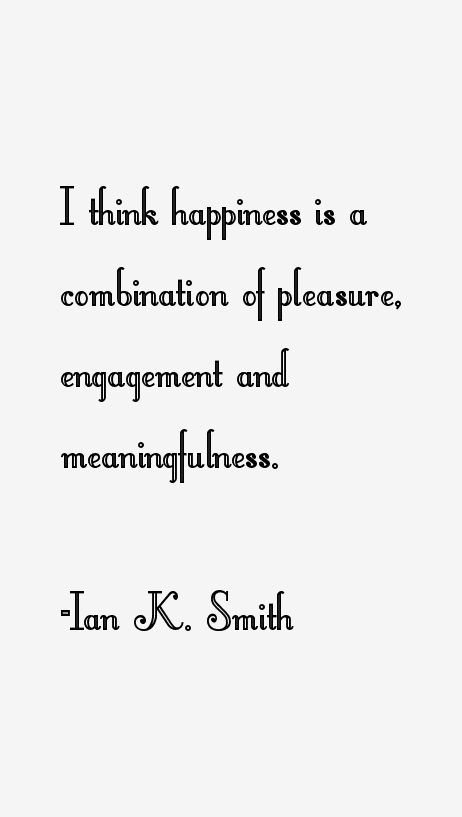 Ian K. Smith Quotes