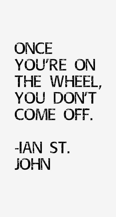 Ian St. John Quotes