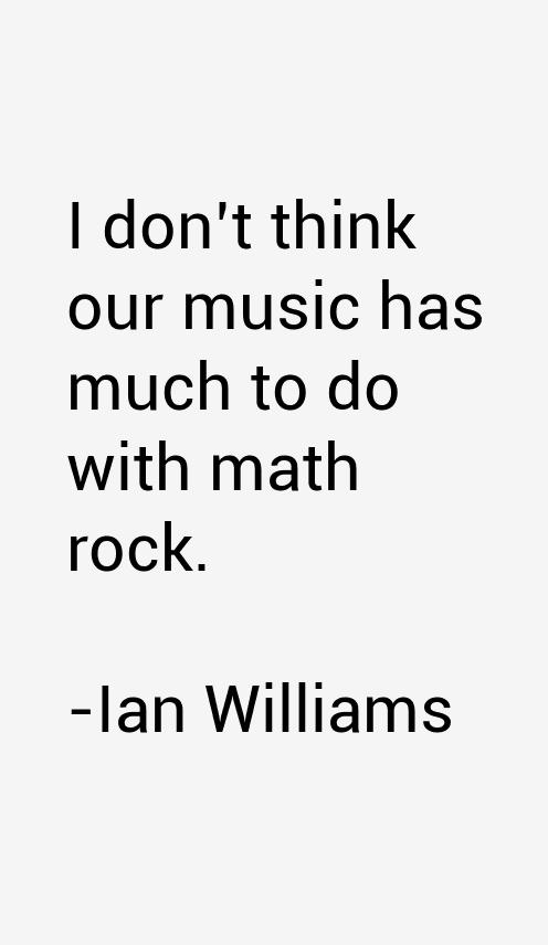 Ian Williams Quotes