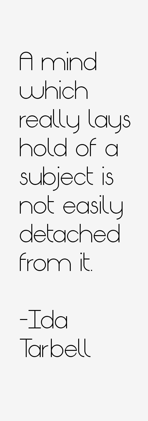 Ida Tarbell Quotes