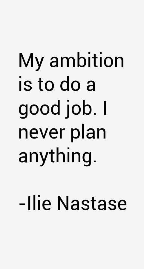Ilie Nastase Quotes