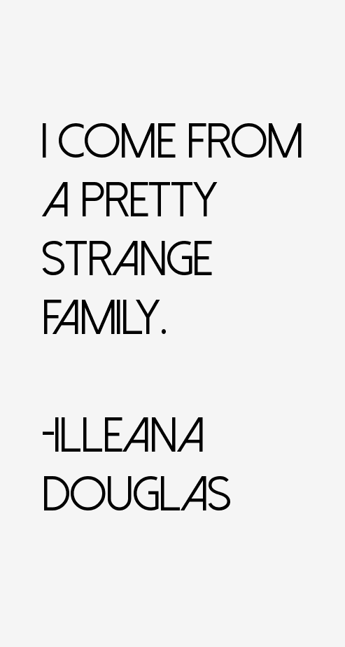 Illeana Douglas Quotes