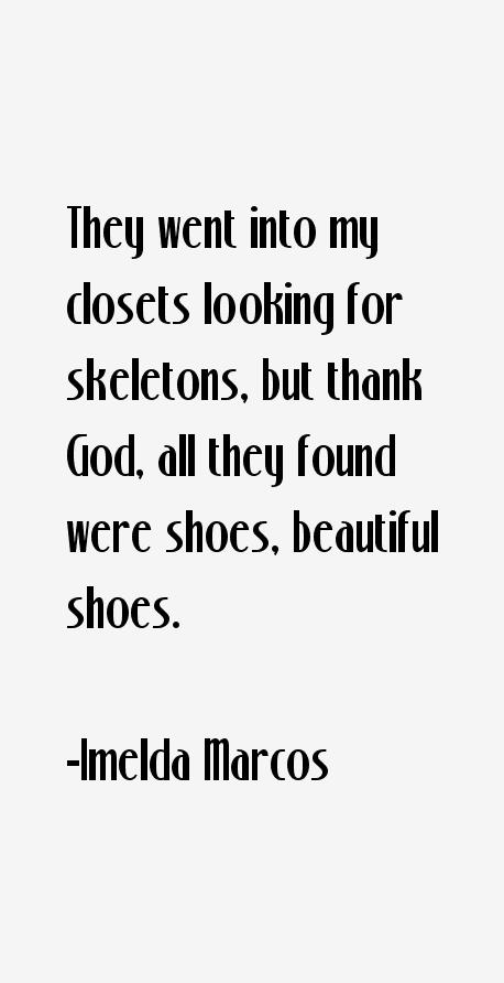 Imelda Marcos Quotes