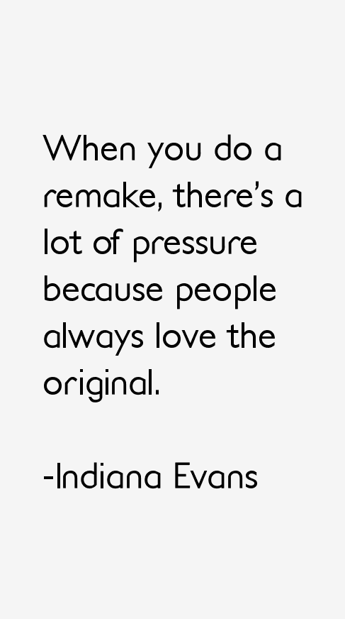 Indiana Evans Quotes