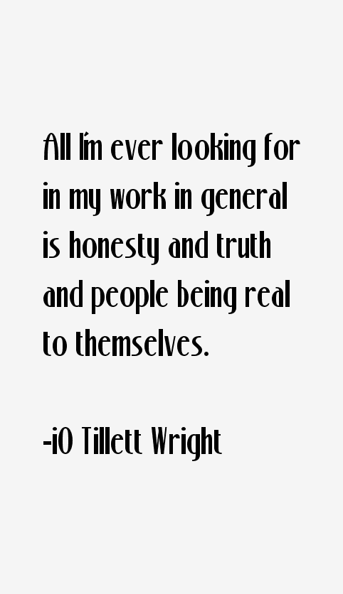iO Tillett Wright Quotes