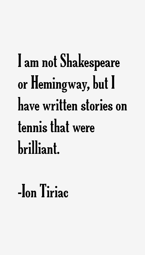 Ion Tiriac Quotes