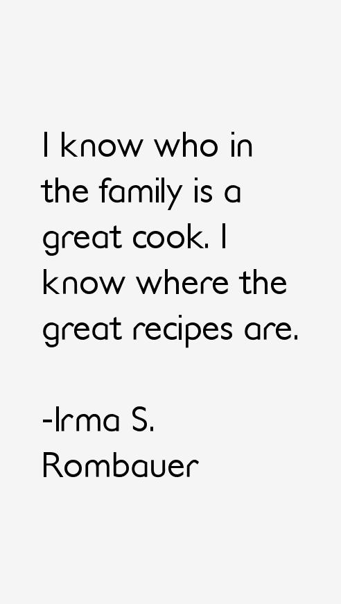 Irma S. Rombauer Quotes