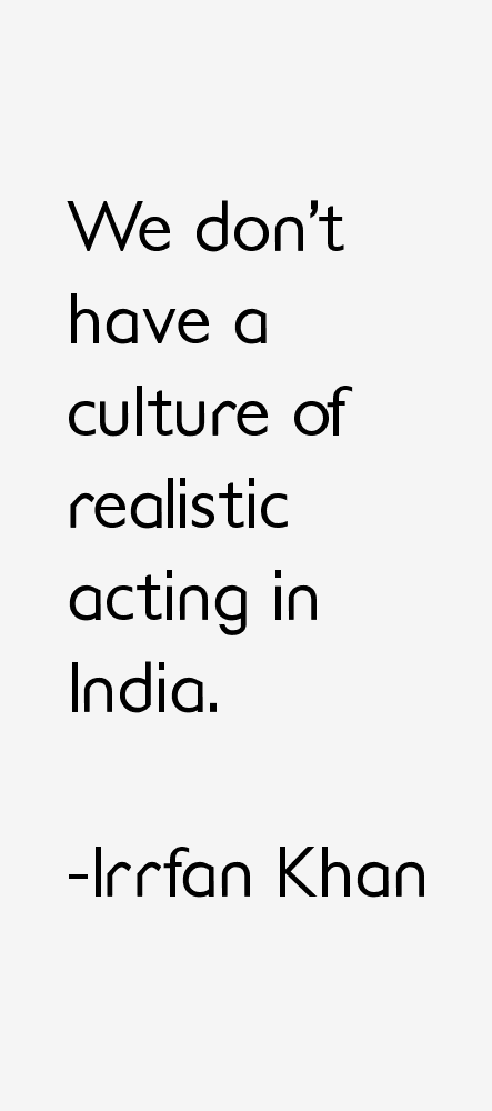 Irrfan Khan Quotes