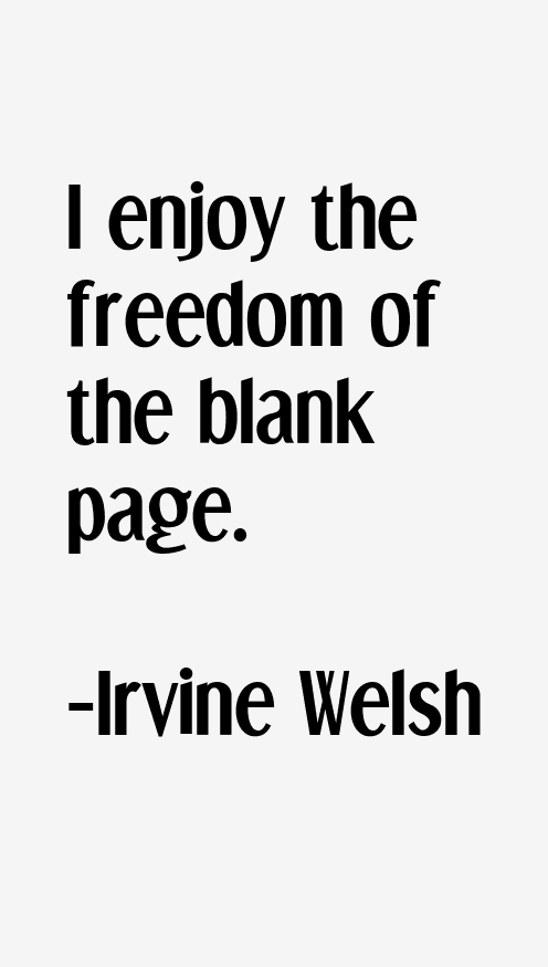 Irvine Welsh Quotes