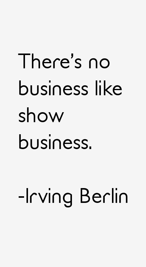 Irving Berlin Quotes