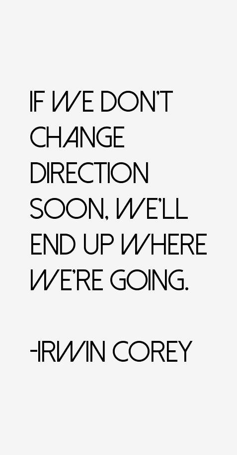 Irwin Corey Quotes