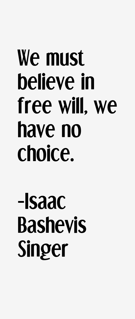 Isaac Bashevis Singer Quotes
