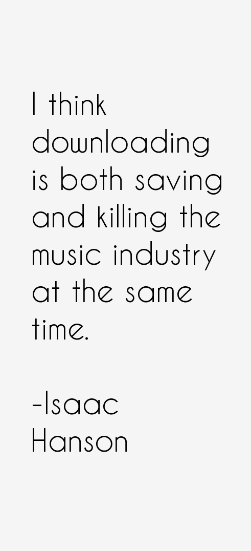 Isaac Hanson Quotes