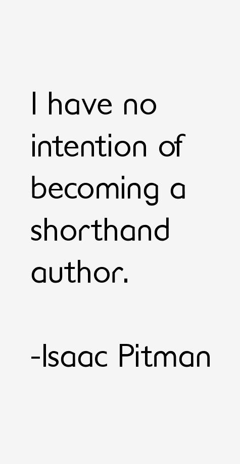 Isaac Pitman Quotes