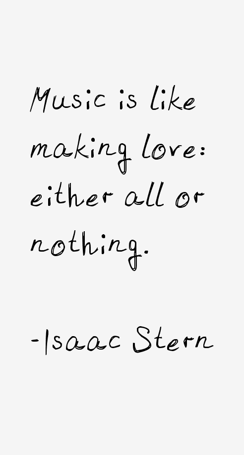 Isaac Stern Quotes